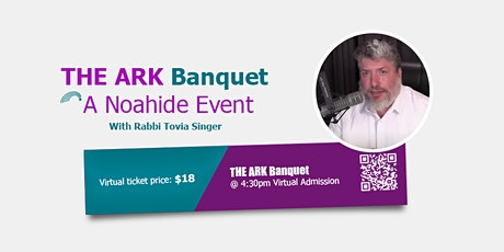 THE ARK Banquet & Conference - Virtual Admission tickets
