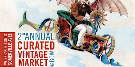 2nd Annual Curated Vintage Market at Bow tickets