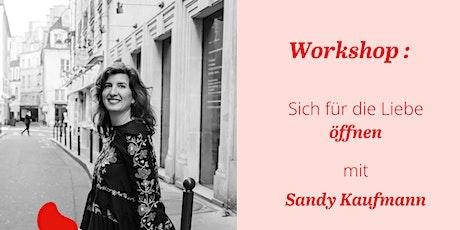 Workshop Sich für die Liebe öffnen in Zürich Tickets