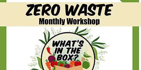 Zero Waste |Reducing Kitchen/Household Waste tickets