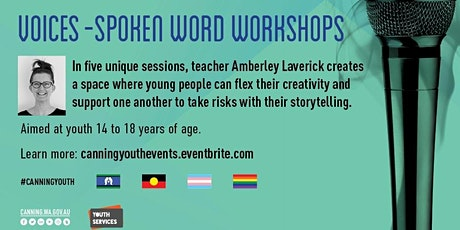 Voices - Spoken Word Workshops - Ages 14-18 years - workshop 6 tickets