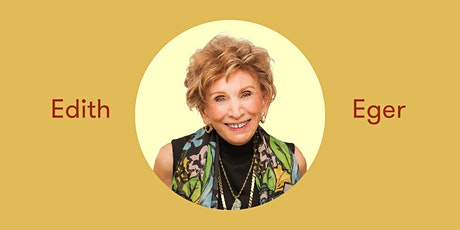 Edith Eger: You have a choice tickets