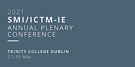 Joint Plenary Conference: Society for Musicology in Ireland & ICTM Ireland tickets