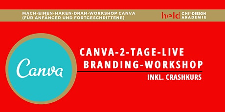 Zum 2. Mal ⭐️⭐️⭐️⭐️  LIVE  Canva-2-Tage-Branding-Workshop Tickets