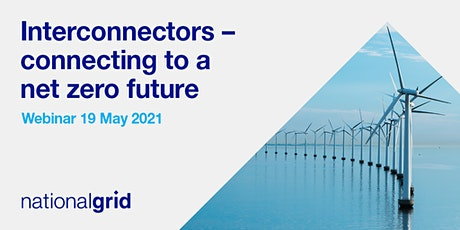 Interconnectors - connecting to a net zero future tickets