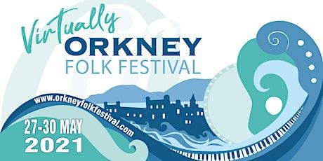 Virtually Orkney Folk Festival 2021 entradas