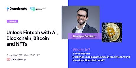Unlock Fintech with AI, Blockchain, Bitcoin and NFTs biglietti