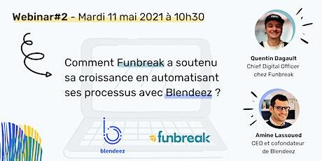 Webinar#2 La transformation digitale de Funbreak biglietti