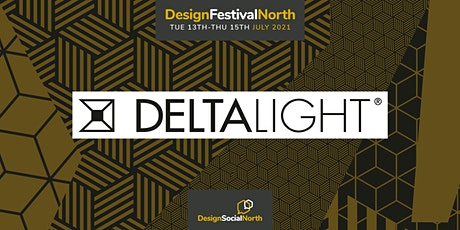 Designing future proof and human-centric environments. - Delta Light tickets