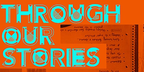 Through our Stories tickets