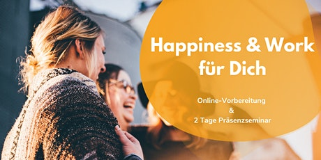 Happiness & Work für Dich (Juni 2021) Tickets