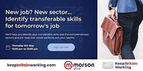 New job? New sector… Identify transferable skills for tomorrow's job tickets