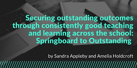 Securing outstanding outcomes through good teaching and learning tickets