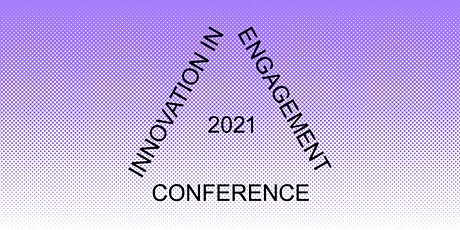 Innovation in Engagement Conference 2021: Day passes tickets