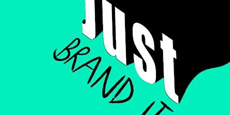 Just Brand it ! billets