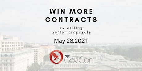 Win GovCon Awards through writing better proposals tickets