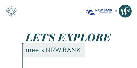 LET'S EXPLORE - Businessplan & Bankansprache in der Unternehmensnachfolge Tickets