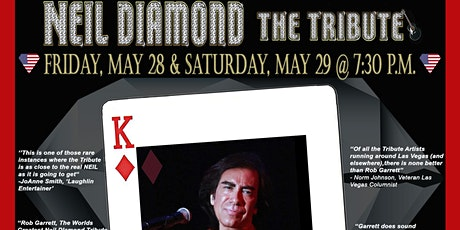 "NEIL DIAMOND - THE TRIBUTE starring Rob Garrett & the ""Pretty Amazing Band"" tickets"