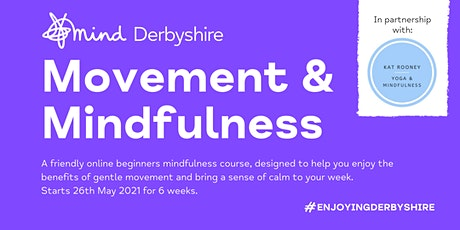 Movement and Mindfulness - An Enjoying Derbyshire course tickets