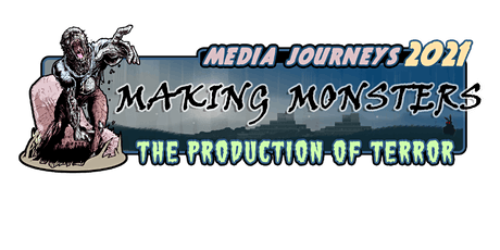Media Journeys 2021: Making Monsters - The Production of Terror tickets
