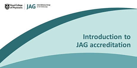 Introduction to JAG accreditation tickets