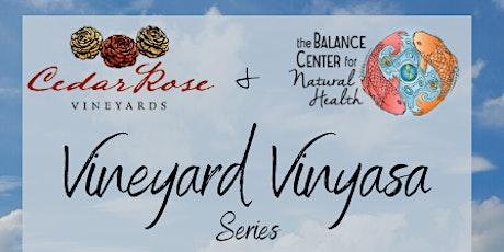 Vineyard Vinyasa tickets