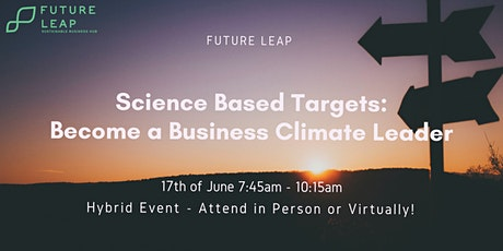 Science Based Targets: Become a Business Climate Leader tickets