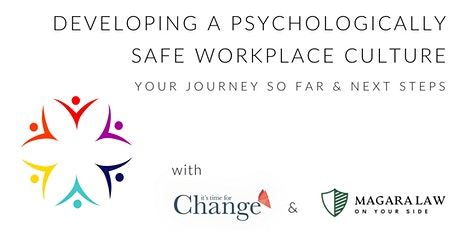 Developing a Psychologically Safe Workplace Culture – Reflection/Next Steps tickets