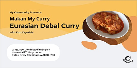 Makan My Curry: Eurasian Kari Debal tickets
