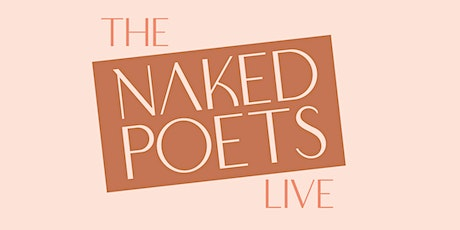 The Naked Poets Live tickets