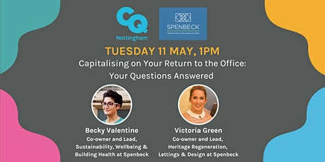 CQ & Spenbeck present: Capitalising on Your Return to the Office tickets
