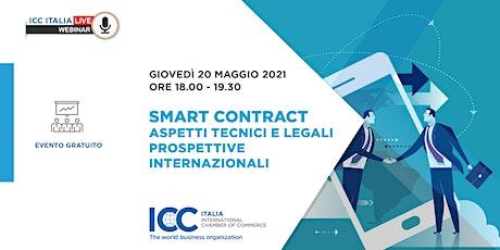 Smart Contract: aspetti tecnici e legali - Prospettive internazionali biglietti