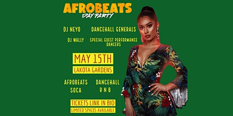 Afrobeats Day Party - May 15th @ Lakota Gardens tickets