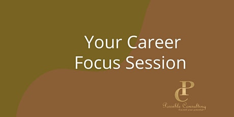 Your Career Focus Session tickets