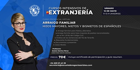 Curso Presencial Virtual:  Arraigo Familiar en España ingressos