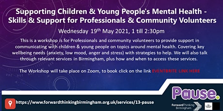 Supporting Children & Young People's Mental Health - Skills & Support tickets