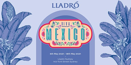 Viva Mexico exhibition at Lladró Sydney tickets