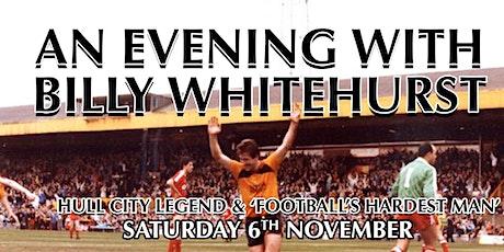 An Evening With Billy Whitehurst tickets