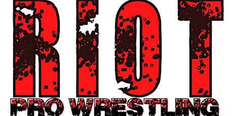Riot Pro Wrestling presents Rebellion tickets