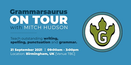 Grammarsaurus - Teach Outstanding Writing, Punctuation and Grammar - B'ham tickets