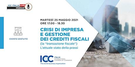 """Crisi di impresa e gestione dei crediti fiscali (la """"transazione fiscale"""") biglietti"""