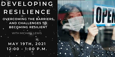Developing Business Resilience: Overcoming the Barriers  & Challenges