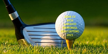 ASHE Cuyahoga Valley Section Rich LaRocco Memorial Golf Outing 2021 tickets