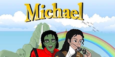 """MICHAEL 4KIDS """" La Historia De Una Leyenda """" tickets"""