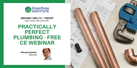 Practically Perfect Plumbing - Free CE Webinar tickets