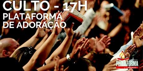 Culto Plataforma de Adoração - 17h ingressos