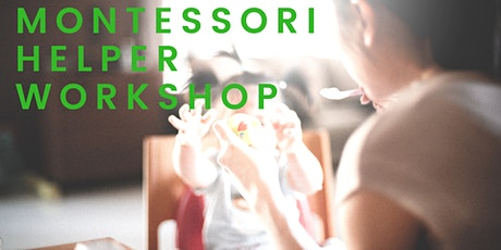 Montessori for Helpers and Caregivers tickets