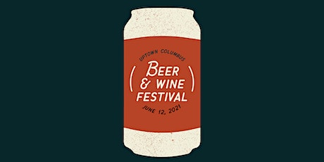 Uptown Beer & Wine Festival featuring Summer Seltzers tickets