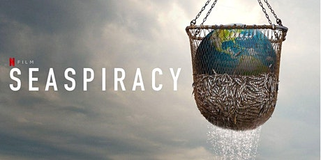 Seaspiracy Film Screening and discussion (online) tickets