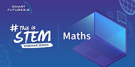 #ThisIsSTEM - Smart Futures Maths Career Talk tickets